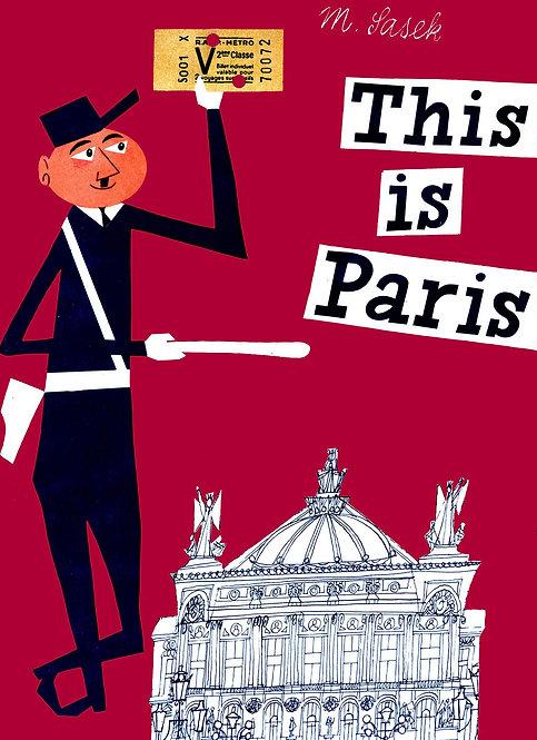 This is Paris / Miroslav Sasek