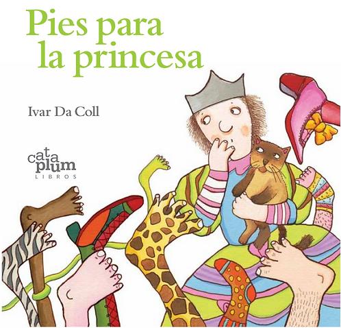 Pies para la princesa / Ivar Da Coll