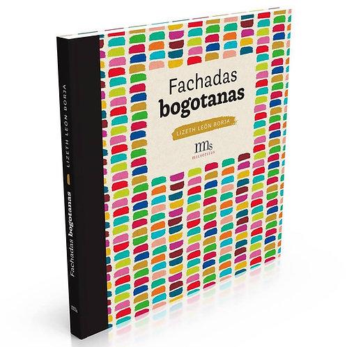Fachadas bogotanas / Lizeth León Borja