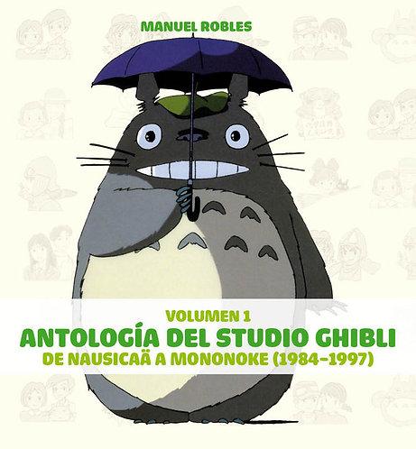 Antología del Studio Ghibli. Volumen 1/ Manuel Robles