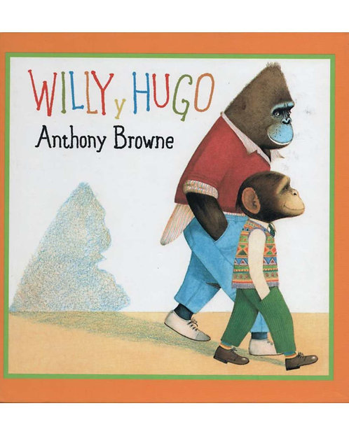 Willy y Hugo / Anthony Browne