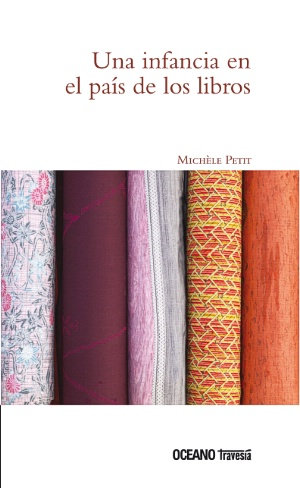 Una infancia en el país de los libros / Michèle Petit