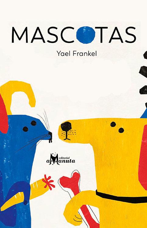 Mascotas / Yael Frankel
