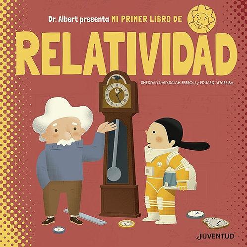 Mi primer libro de relatividad / Sheddad Kaid-Salah Ferrón y Eduard Altarriba