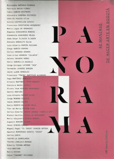 Panorama: 46 maneras de hacer arte en Bogotá / Varios autores