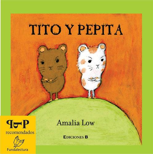 Tito y Pepita / Amalia Low
