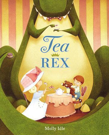 Tea-Rex / Molly Idle