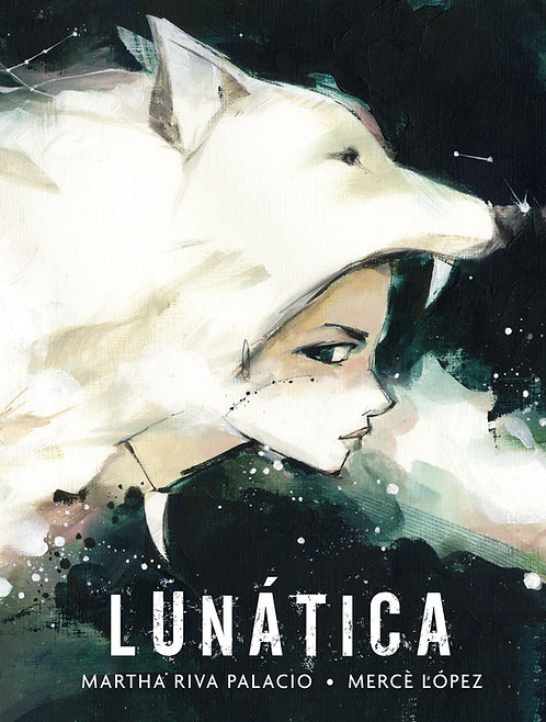 Lunática / Martha Riva Palacio y Mercé López