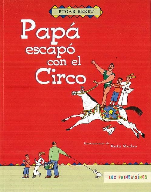 Papá escapó con el circo / Etgar Keret y Rutu Modan