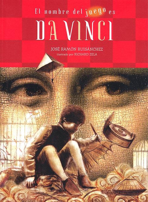 El nombre del juego es Da Vinci / Jose Ramón Ruisánchez y Richard Zela