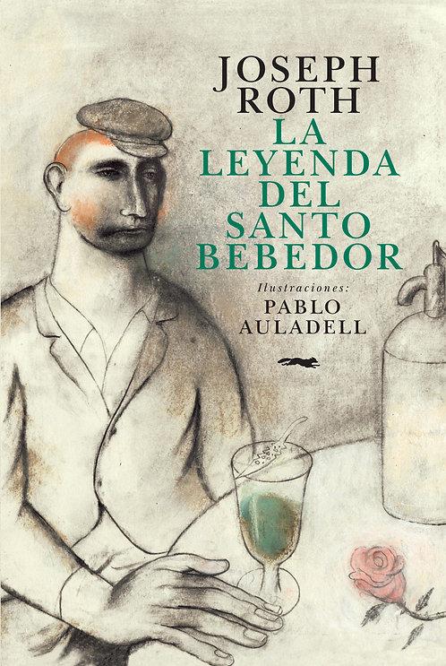 La leyenda del santo bebedor / Joseph Roth y Pablo Auladell