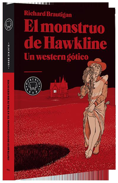 El monstruo de Hawkline / Brautigan y Nilsen