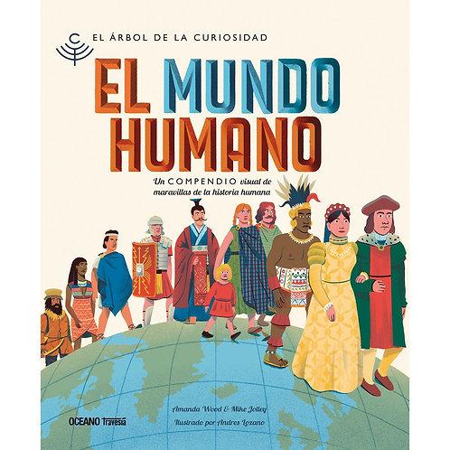El mundo humano /Amanda Wood, Mike Jolley y Andrés Lozano