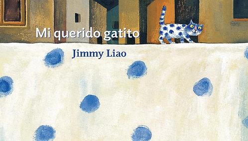 Mi querido gatito / Jimmy Liao