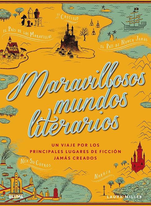 Maravillosos mundos literarios / Laura Miller