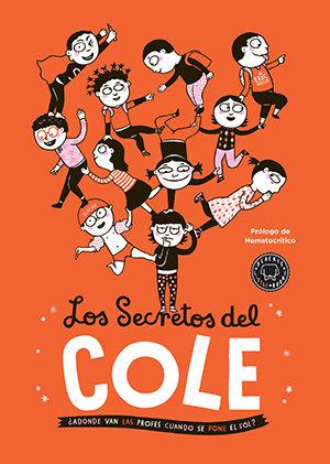 Los secretos del cole / Eric Veille