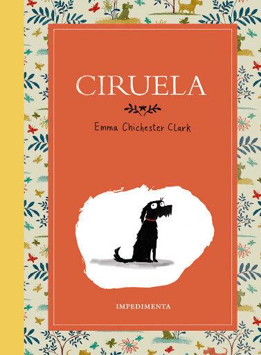Ciruela / Emma Chichester Clark