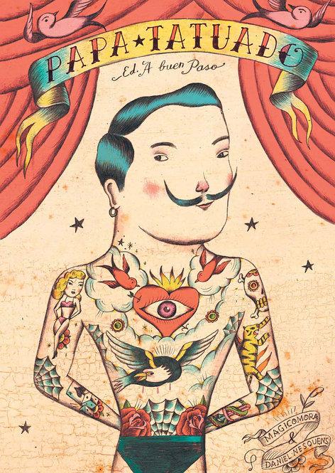 Papá tatuado / Daniel Nesquens y Sergio Mora