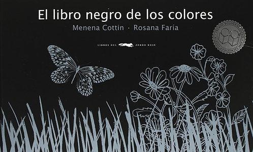 El libro negro de los colores / Cottin, Menena y Rosana Faría