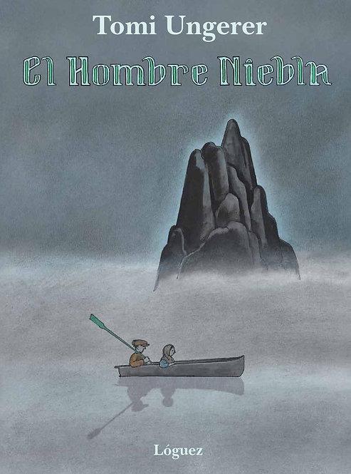 El hombre niebla / Tomi Ungerer