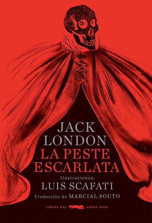 La peste escarlata / Jack London
