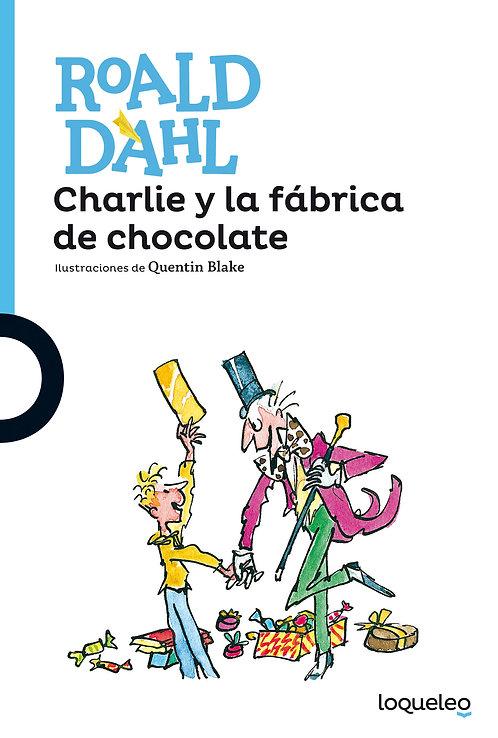 Charlie y la fábrica de chocolate / Dahl y Blake