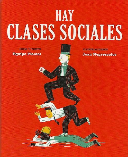 Hay clases sociales / Equipo Media Vaca y Joan Negrescolor