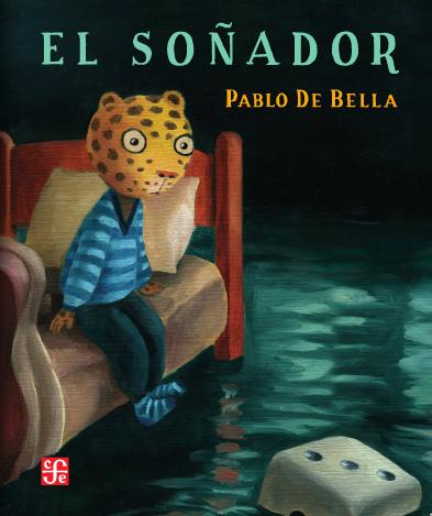 El soñador / Pablo De Bella