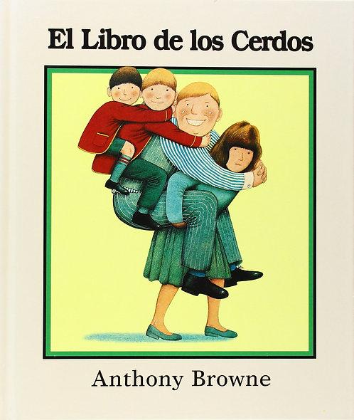 El libro de los cerdos / Anthony Browne