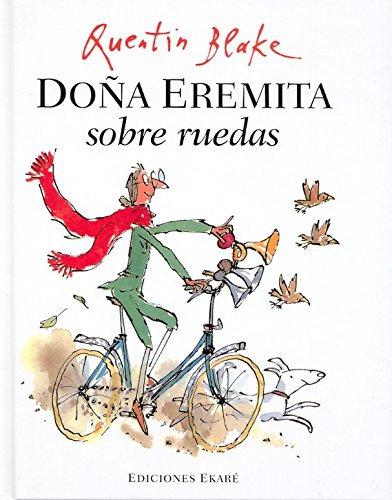 Doña Eremita sobre ruedas / Quentin Blake