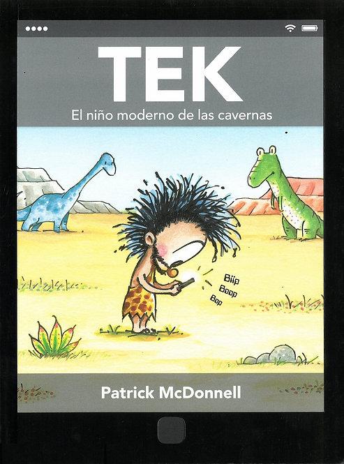 Tek. El niño moderno de las cavernas / Patrick McDonnell