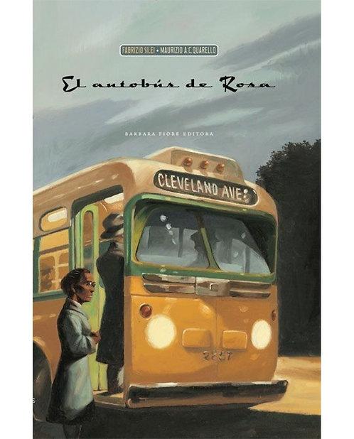 El autobús de Rosa / Fabrizio Silei y Maurizio A.C Quarello