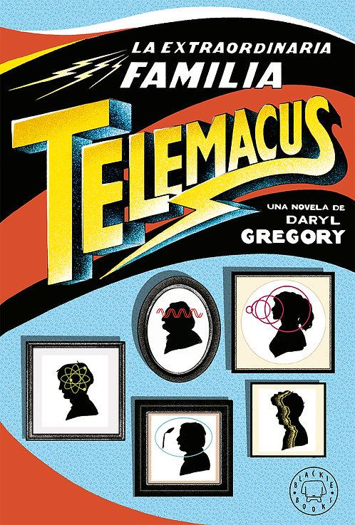 La extraordinaria familia Telemacus / Gregory y Torice