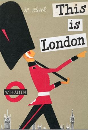 This is London / Miroslav Sasek