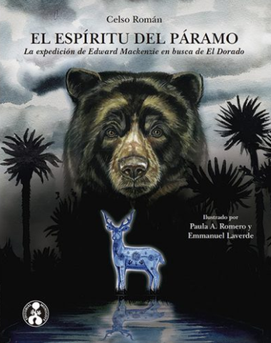 El espíritu del páramo / Celso Román, Paula A. Romero & Emmanuel Laverde