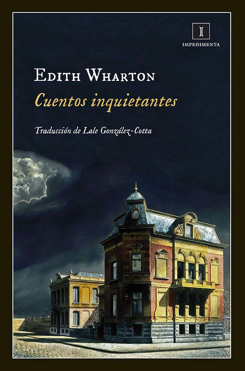 Cuentos inquietantes / Edith Wharton