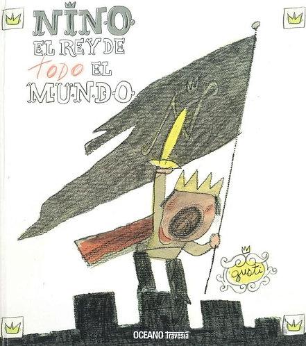 Nino, el rey de todo el mundo / Gusti