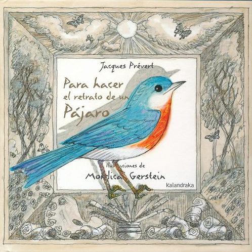 Para hacer el retrato de un pájaro / Prévert y Gerstein