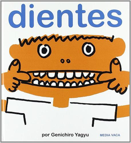 Dientes / Genichiro Yagyu