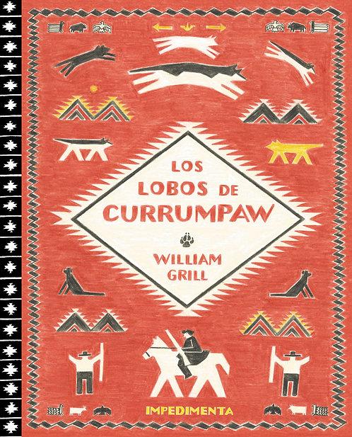 Los lobos de Currumpaw / William Grill