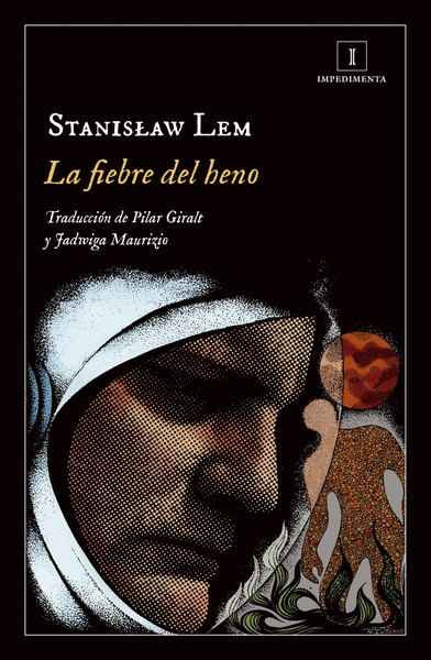 La fiebre del heno / Stanisław Lem