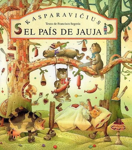 El país de jauja / Francisco Segovia y Kestutis Kasparavicius