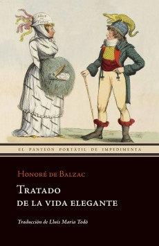 Tratado de una vida elegante / Honoré de Balzac