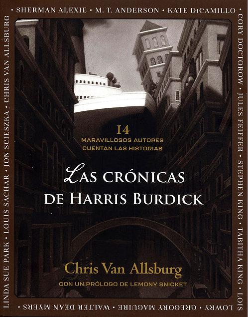 Las crónicas de Harris Burdick / Chris Van Allsburg y Varios