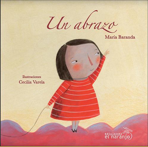 Un abrazo / María Baranda y Cecilia Varela