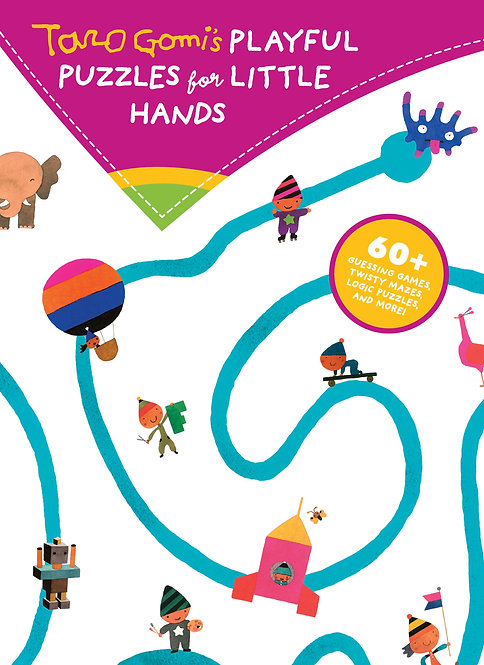 Playful puzzles for little hands / Taro Gomi