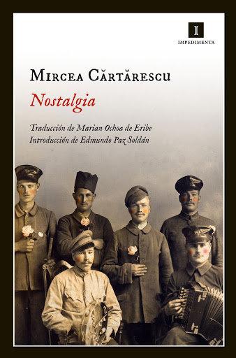 Nostalgia / Mircea Cartarescu