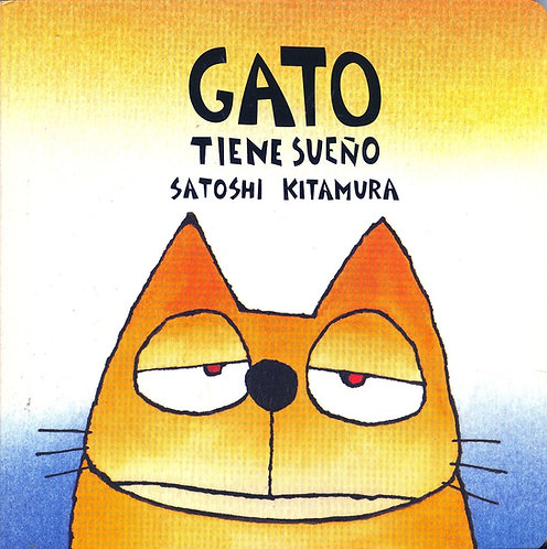 Gato tiene sueño / Satoshi Kitamura
