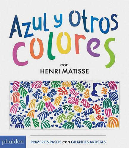 Azul y otros colores con Henri Matisse / Varios autores