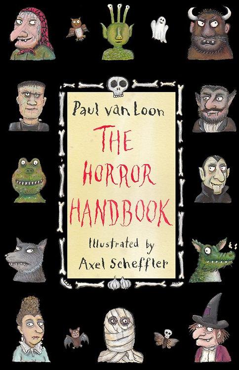 The horror handbook /Paul van Loon-Axel Scheffler